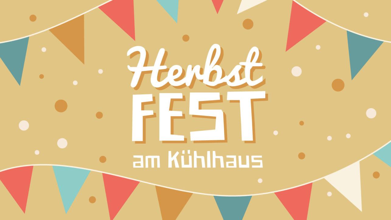 Herbstfest am Kühlhaus